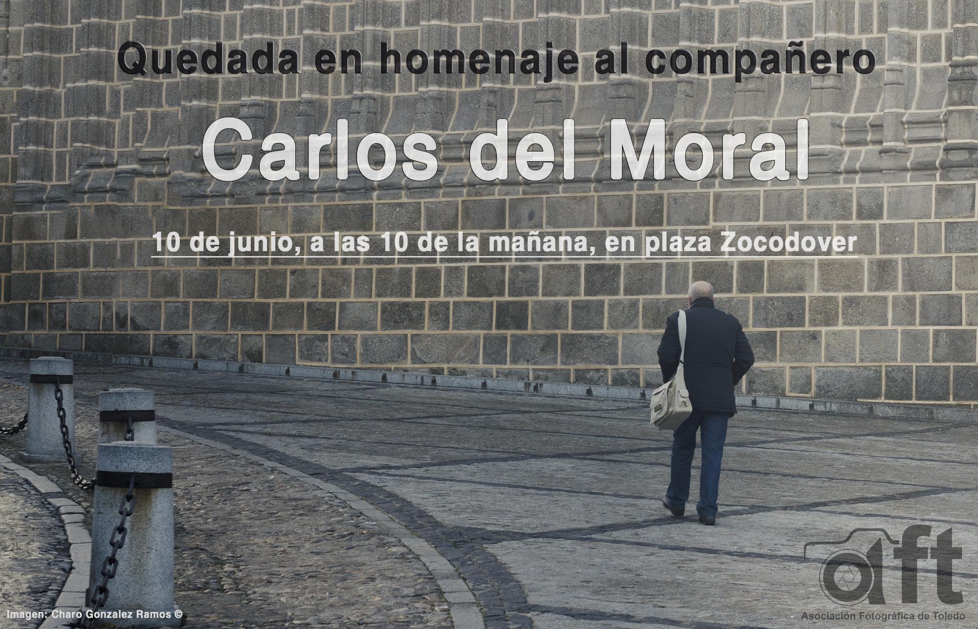 Quedada en homenaje a Carlos del Moral