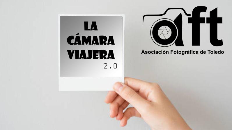 Arranca de Nuevo la CÁMARA VIAJERA 2.0.
